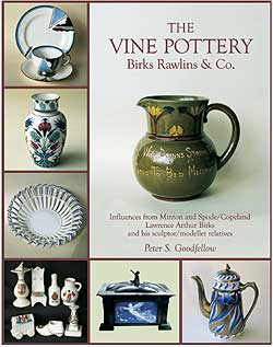 The Vine Pottery - Birks Rawlins & Co. - A Book By Peter Goodfellow